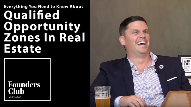 Everything You Need to Know about Qualified Opportunity Zones in Real Estate | Andrew Greer  Interview | Founders Club